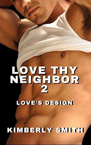 Search : Love Thy Neighbor 2: Love's Design (Apple Grove Series)