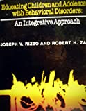 Educating Children and Adolescents, Rizzo, Joseph V. and Zabel, Robert H., 0205113583