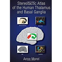 Stereotactic Atlas of the Human Thalamus and Basal Ganglia
