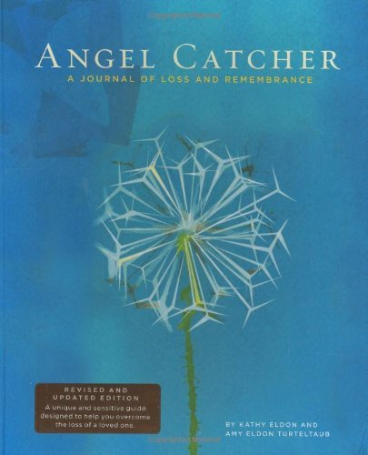 (Angel Catcher: A Journal of Loss and Remembrance [JOURNAL-ANGEL CATCHER REV/E])