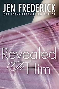 Revealed to Him by [Frederick, Jen]