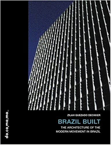 Brazil Built: The Architecture of the Modern Movement in