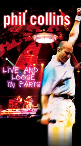 Price comparison product image Phil Collins - Live and Loose in Paris [VHS]