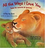 All the Ways I Love You (bilingual Edition), , 1581173350