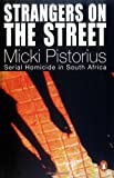 img - for Strangers on the Street by Micki Pistorius (2002-09-30) book / textbook / text book