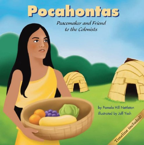 Pocahontas: Peacemaker and Friend to the Colonists (Biographies)