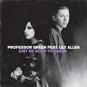 Just Be Good to Green (Feat. Lily Allen)