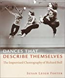 Dances That Describe Themselves, Susan Leigh Foster, 0819565512