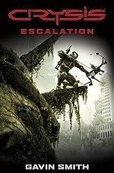 Crysis: Escalation by Smith, Gavin G. [21 February 2013]
