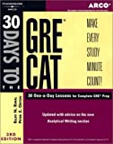 30 Days to the GRE CAT, Rajiv N. Rimal and Peter Z. Orton, 0768910986
