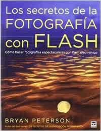 Los secretos de la fotografía con flash: cómo hacer