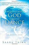 Encountering God Through Dance: The Dancing Bride