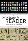 The McGraw-Hill Reader: Issues Across the Disciplines 11th Edition( Paperback ) by Muller, Gilbert published by McGraw-Hill Humanities/Social Sciences/Languages