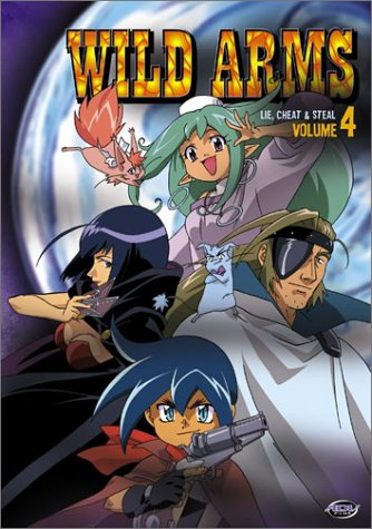 Wild Arms Anime (Wild Arms - Lie, Cheat & Steal (Vol. 4))
