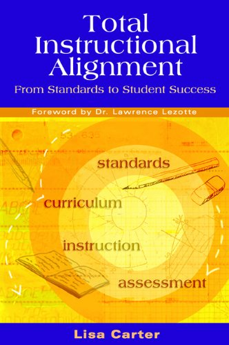 Read Online Total Instructional Alignment: From Standards to Student Success PDF