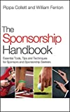 The Sponsorship Handbook: Essential Tools, Tips and Techniques for Sponsors and Sponsorship Seekers