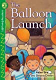 The Balloon Launch, Helen Bird, 0769642209