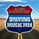 Classic Rock Trip - Driving Music Mix
