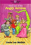 The Case of the Angry Actress, Linda L. Maifair, 0310433010