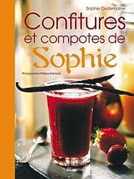 Les Confitures et les Compotes de Sophie par Sophie Dudemaine