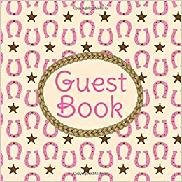 Guest Book: Lucky Pink Horseshoe Pattern Western Theme Sign