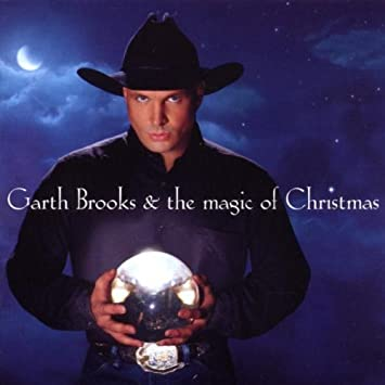 Garth Brooks Christmas Album.Garth Brooks And The Magic Of Christmas