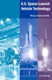 U. S. Space-Launch Vehicle Technology, J. D. Hunley, 0813031788