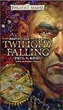 Twilight Falling (Erevis Cale Trilogy)