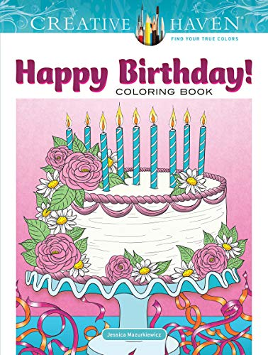 Creative Haven Happy Birthday! Coloring Book (Adult Coloring)