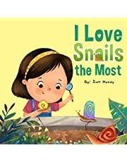 I Love Snails the Most: A Child's World