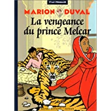 MARION DUVAL T.08 : LA VENGEANCE DU PRINCE MELCAR