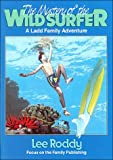 The Mystery of the Wild Surfer, Lee Roddy, 092960864X