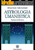 Astrologia umanistica (Anima news)