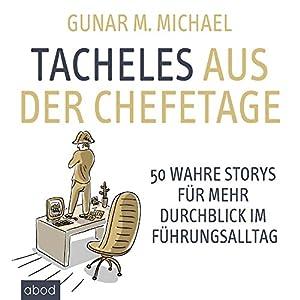 Tacheles aus der Chefetage Audiobook