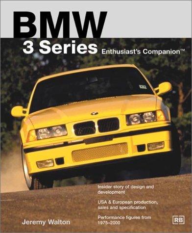 - BMW 3 Series Enthusiast's Companion