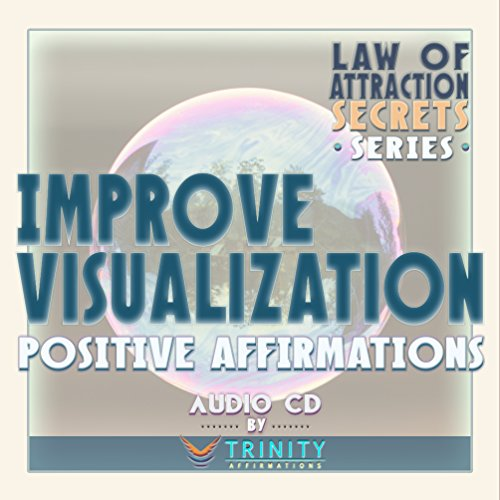 Law of Attraction Secrets Series: Improve Visualization Positive Affirmations audio CD by TrinityAffirmations