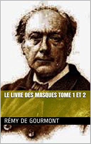 Le livre des masques tome 1 et 2 (French Edition)