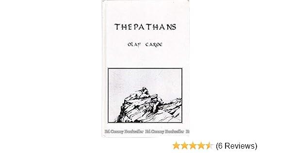 The pathans 550 b. C. —--a. D. I957, by olaf caroe isbn 10 0710306822.