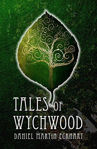 Tales Of Wychwood by Daniel Martin Eckhart ebook deal