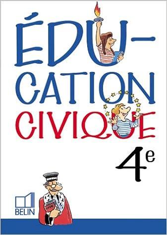 En ligne téléchargement gratuit Education civique 4e (cahier de l'élève) pdf, epub