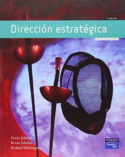 direccion-estrategica-7th-edition-spanish-edition-by-gerry-johnson-2008-03-09