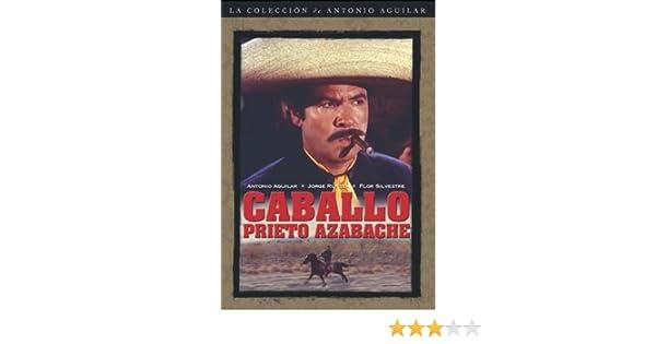 Amazon.com: Caballo Prieto Azabache: Antonio Aguilar, Flor ...