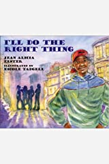 I'll Do The Right Thing Hardcover