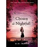 Chosen at Nightfall (A Shadow Falls Novel)