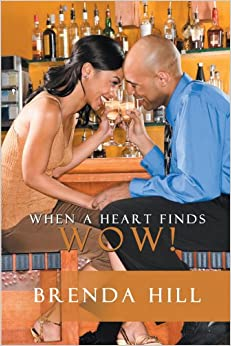 When A Heart Finds Wow!