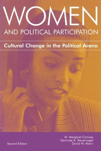 Women and Political Participation: Cultural Change In the Political Arena, 2nd Edition