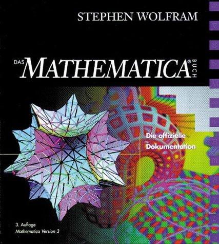 Das Mathematica Buch Die offizielle Dokumentation (Sonstige Bücher AW)
