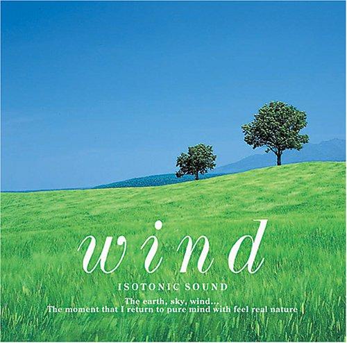 アイソトニック・サウンド Wind〜風
