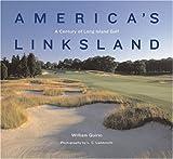 America's Linksland, William L. Quirin, 1585360872