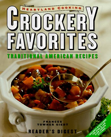 Heartland Cooking Crockery Favorites:  Traditional American (Heartland Kitchen Appliances)